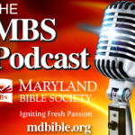MBS Podcast – How do You Study the Bible